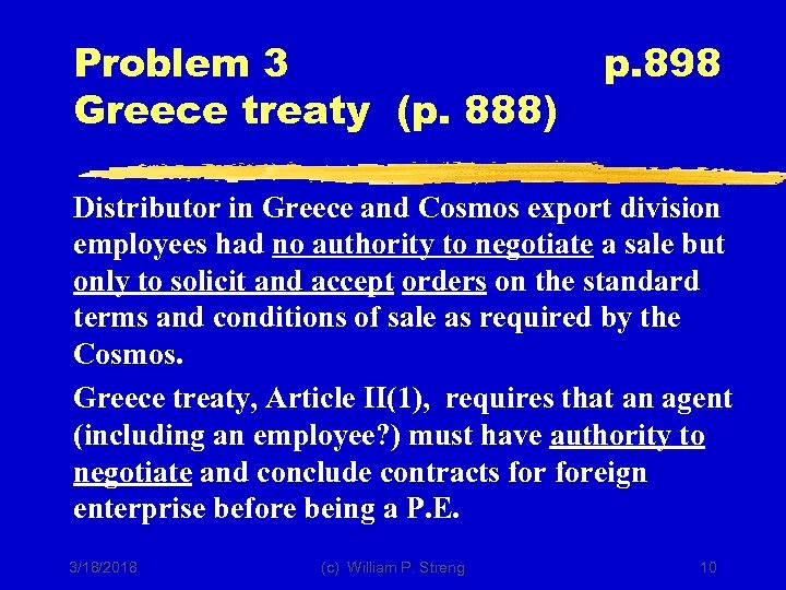 Problem 3 Greece treaty (p. 888) p. 898 Distributor in Greece and Cosmos export