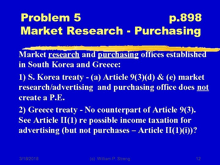 Problem 5 p. 898 Market Research - Purchasing Market research and purchasing offices established
