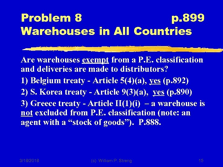 Problem 8 p. 899 Warehouses in All Countries Are warehouses exempt from a P.