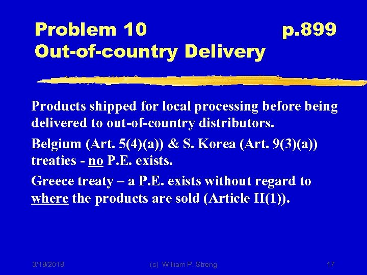 Problem 10 p. 899 Out-of-country Delivery Products shipped for local processing before being delivered