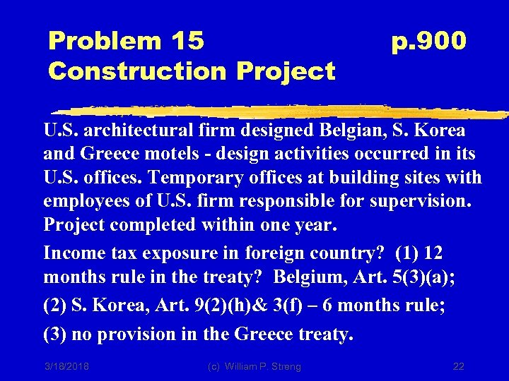 Problem 15 Construction Project p. 900 U. S. architectural firm designed Belgian, S. Korea
