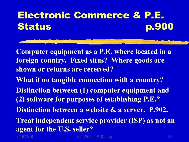Electronic Commerce & P. E. Status p. 900 Computer equipment as a P. E.