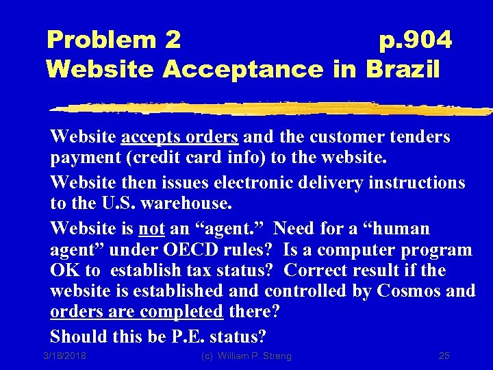Problem 2 p. 904 Website Acceptance in Brazil Website accepts orders and the customer