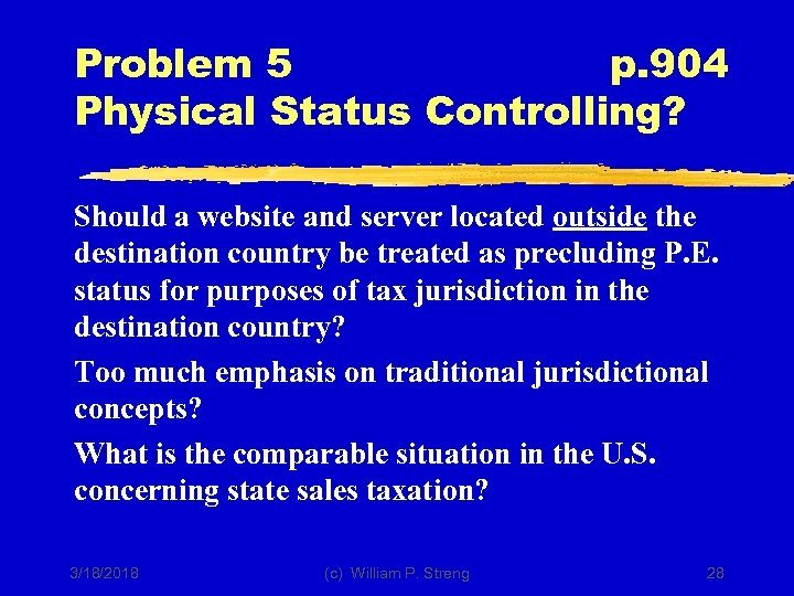 Problem 5 p. 904 Physical Status Controlling? Should a website and server located outside