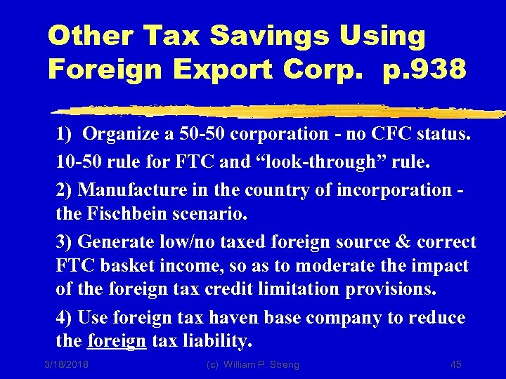 Other Tax Savings Using Foreign Export Corp. p. 938 1) Organize a 50 -50