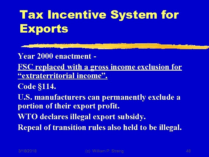 Tax Incentive System for Exports Year 2000 enactment FSC replaced with a gross income