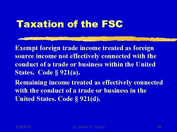 Taxation of the FSC Exempt foreign trade income treated as foreign source income not