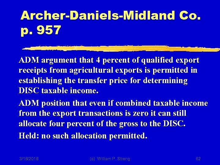 Archer-Daniels-Midland Co. p. 957 ADM argument that 4 percent of qualified export receipts from
