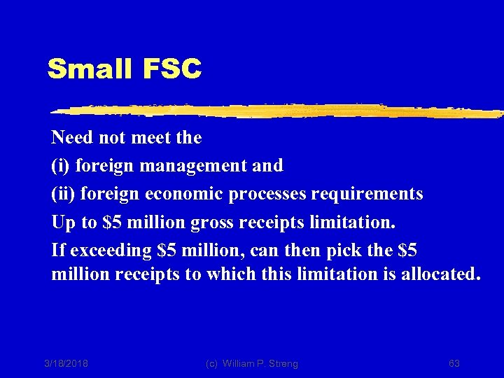 Small FSC Need not meet the (i) foreign management and (ii) foreign economic processes
