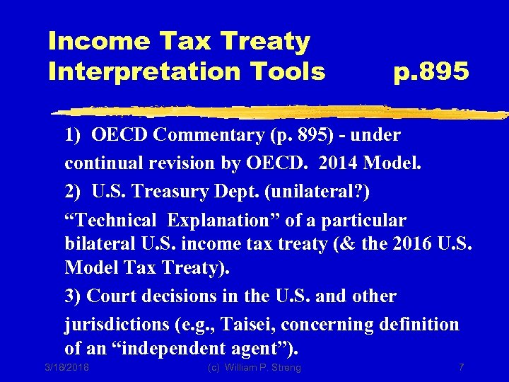 Income Tax Treaty Interpretation Tools p. 895 1) OECD Commentary (p. 895) - under