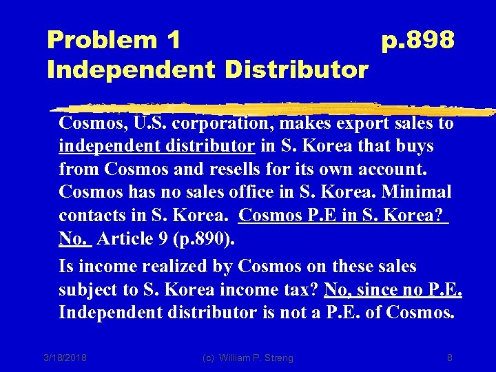 Problem 1 p. 898 Independent Distributor Cosmos, U. S. corporation, makes export sales to