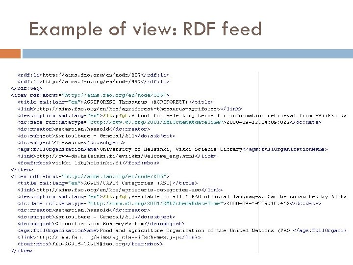 Example of view: RDF feed