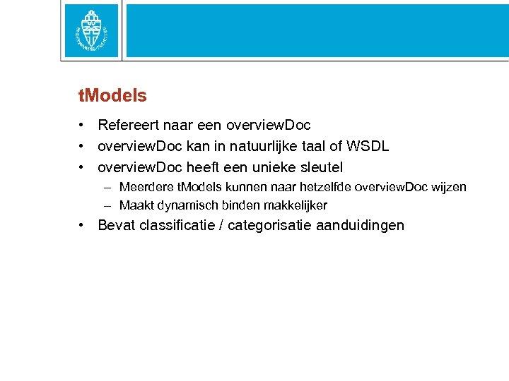 t. Models • Refereert naar een overview. Doc • overview. Doc kan in natuurlijke