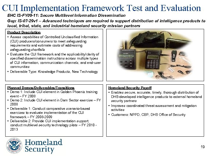 CUI Implementation Framework Test and Evaluation EHC IS-FY 09 -11: Secure Multilevel Information Dissemination