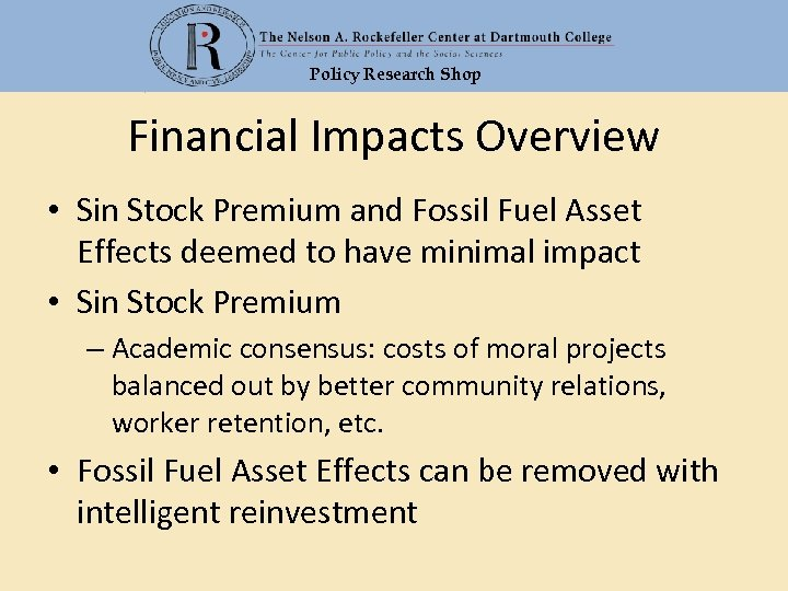 Policy Research Shop Financial Impacts Overview • Sin Stock Premium and Fossil Fuel Asset