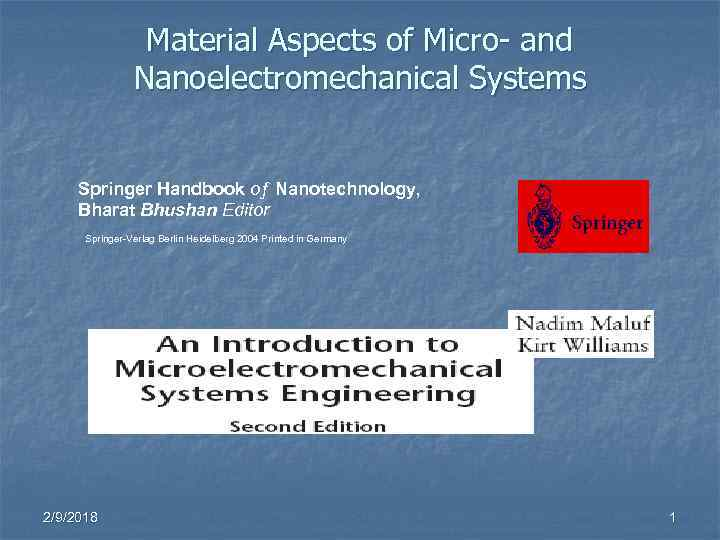Material Aspects of Micro- and Nanoelectromechanical Systems Springer Handbook oƒ Nanotechnology, Bharat Bhushan Editor