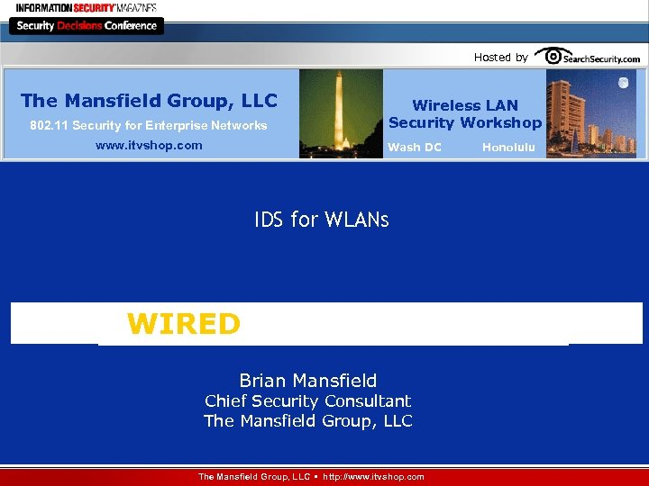 Hosted by The Mansfield Group, LLC 802. 11 Security for Enterprise Networks www. itvshop.