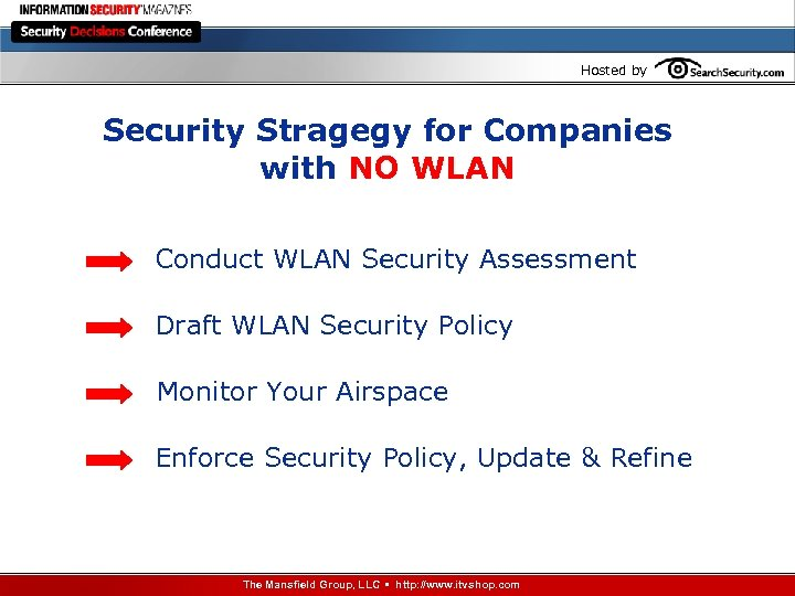 Hosted by Security Stragegy for Companies with NO WLAN Conduct WLAN Security Assessment Draft