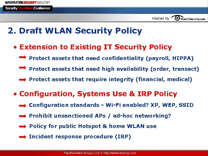 Hosted by 2. Draft WLAN Security Policy • Extension to Existing IT Security Policy
