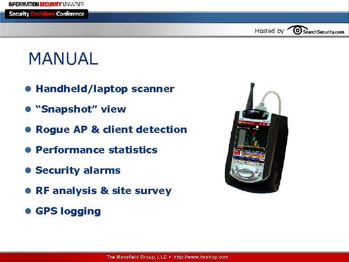 """Hosted by MANUAL l Handheld/laptop scanner l """"Snapshot"""" view l Rogue AP & client"""
