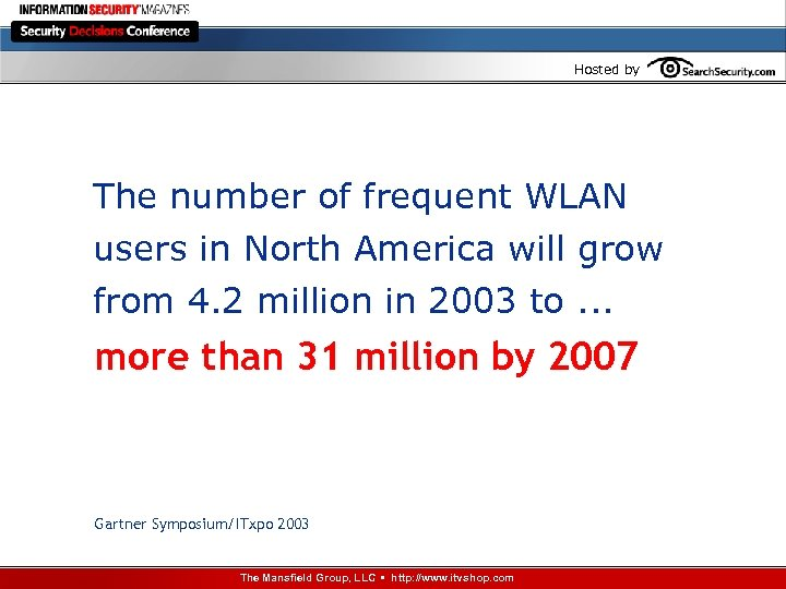 Hosted by The number of frequent WLAN users in North America will grow from