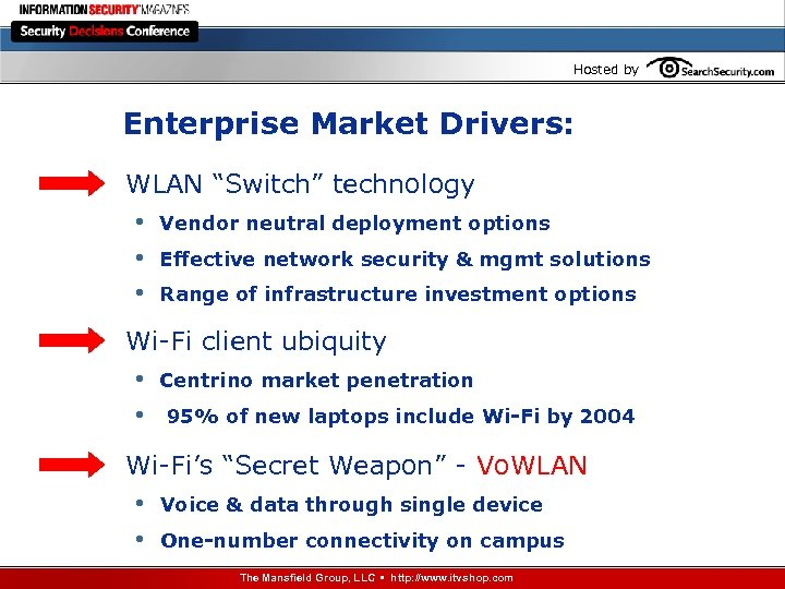 "Hosted by Enterprise Market Drivers: WLAN ""Switch"" technology • Vendor neutral deployment options •"
