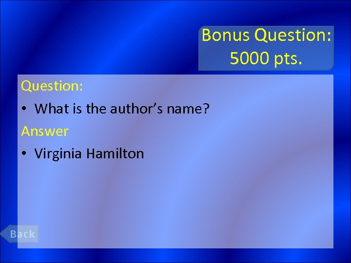 Bonus Question: 5000 pts. Question: • What is the author's name? Answer • Virginia