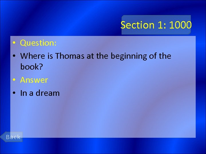 Section 1: 1000 • Question: • Where is Thomas at the beginning of the