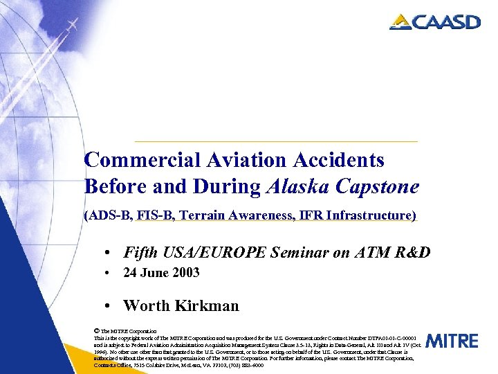 Commercial Aviation Accidents Before and During Alaska Capstone (ADS-B, FIS-B, Terrain Awareness, IFR Infrastructure)