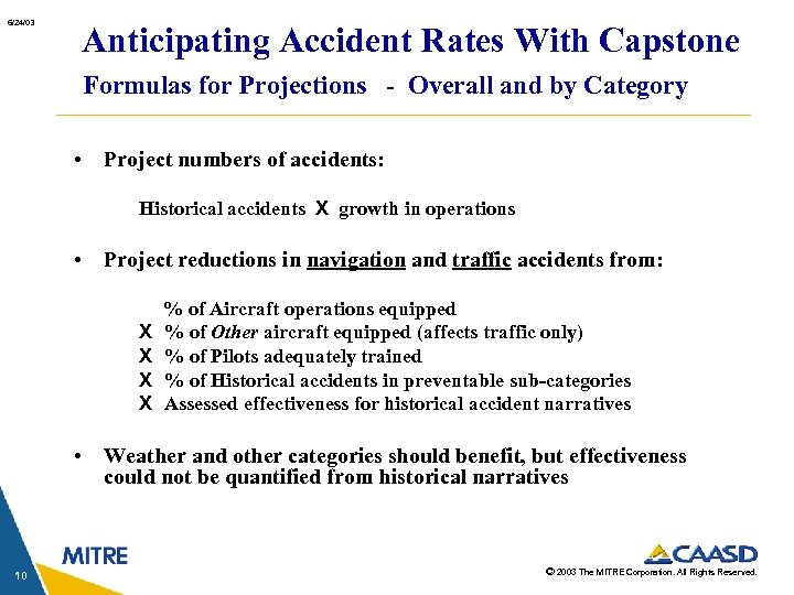 6/24/03 Anticipating Accident Rates With Capstone Formulas for Projections - Overall and by Category