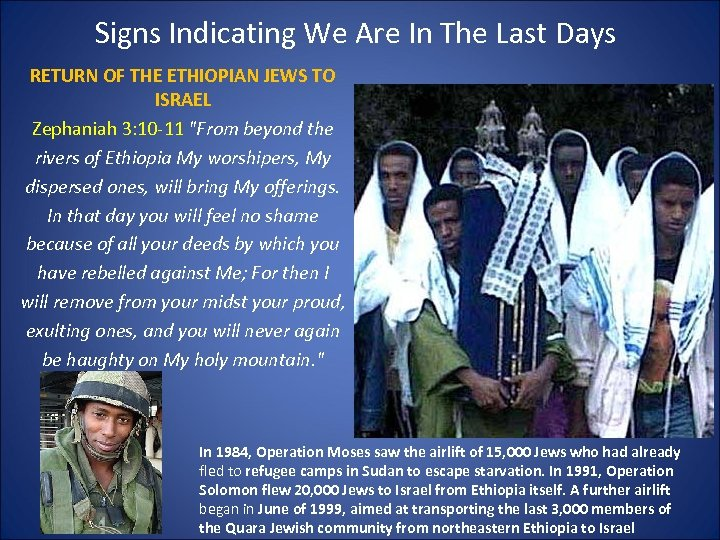 Signs Indicating We Are In The Last Days RETURN OF THE ETHIOPIAN JEWS TO