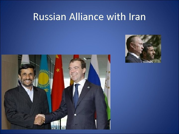 Russian Alliance with Iran