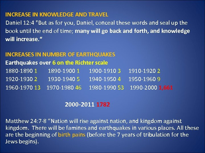INCREASE IN KNOWLEDGE AND TRAVEL Daniel 12: 4