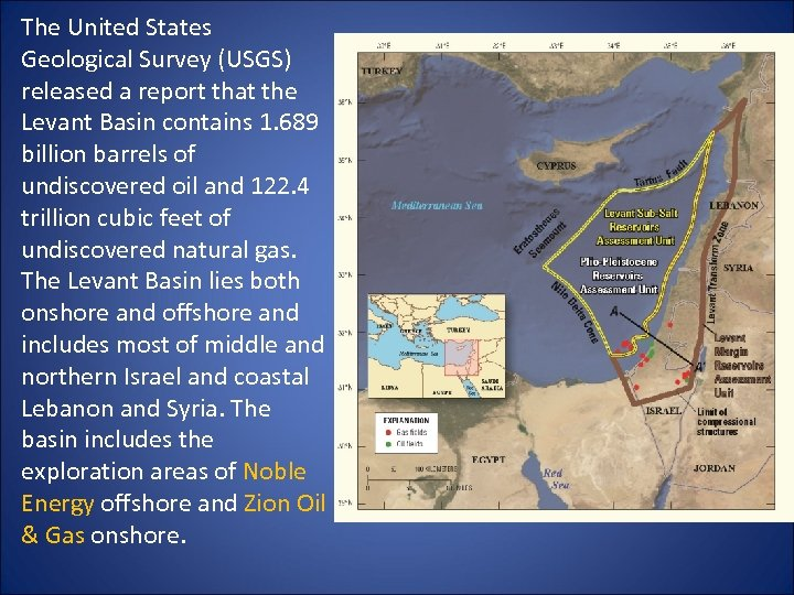 The United States Geological Survey (USGS) released a report that the Levant Basin contains