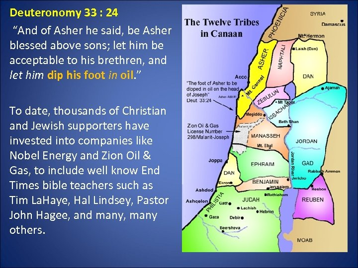 """Deuteronomy 33 : 24 """"And of Asher he said, be Asher blessed above sons;"""