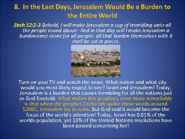 8. In the Last Days, Jerusalem Would Be a Burden to the Entire World