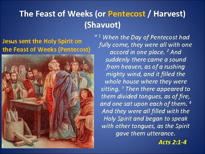 """The Feast of Weeks (or Pentecost / Harvest) (Shavuot) """" 1 When the Day"""