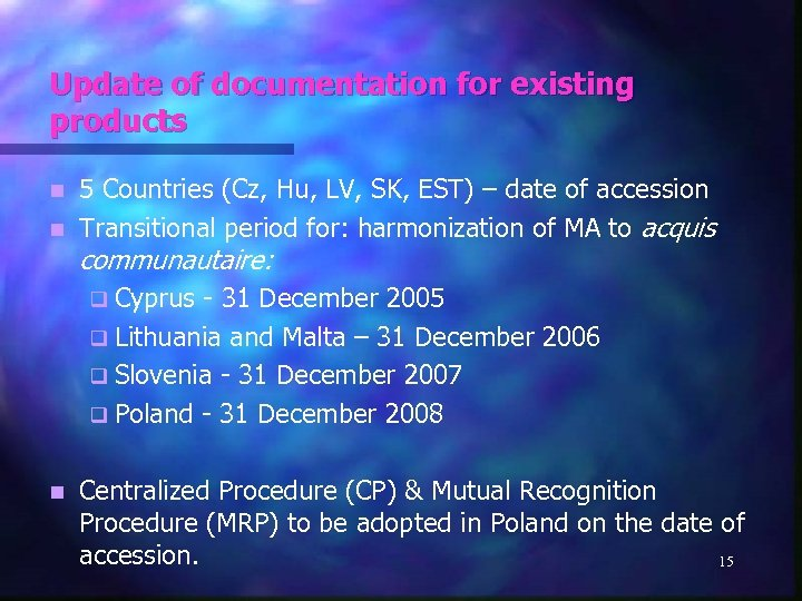 Update of documentation for existing products 5 Countries (Cz, Hu, LV, SK, EST) –