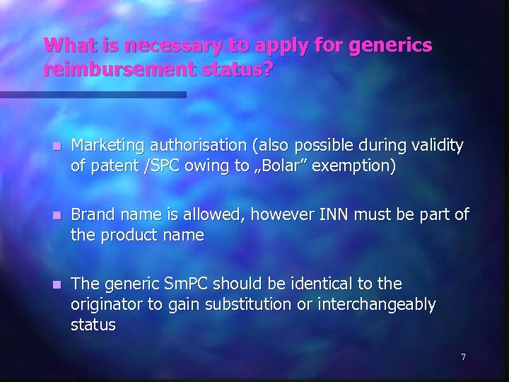 What is necessary to apply for generics reimbursement status? n Marketing authorisation (also possible
