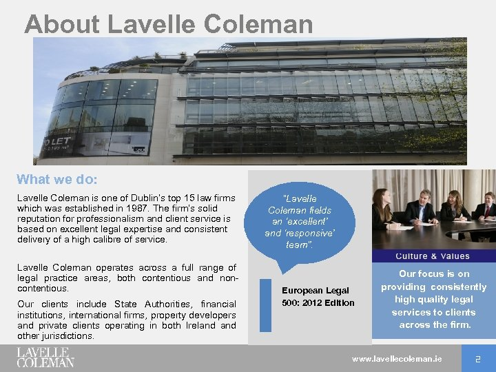 About Lavelle Coleman What we do: Lavelle Coleman is one of Dublin's top 15