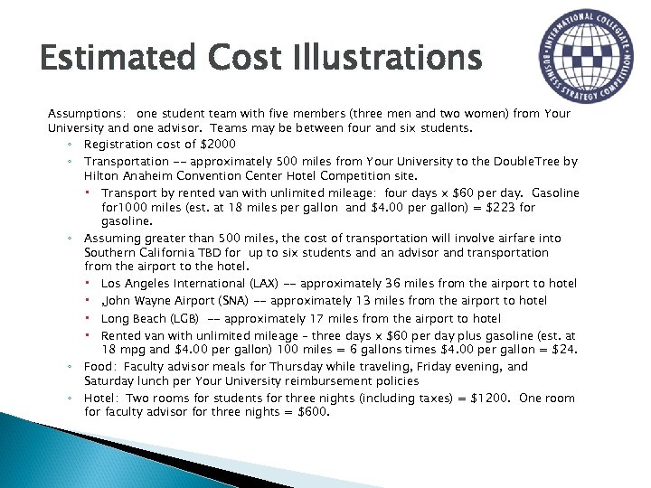 Estimated Cost Illustrations Assumptions: one student team with five members (three men and two