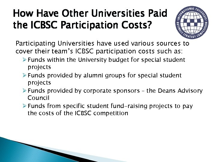 How Have Other Universities Paid the ICBSC Participation Costs? Participating Universities have used various