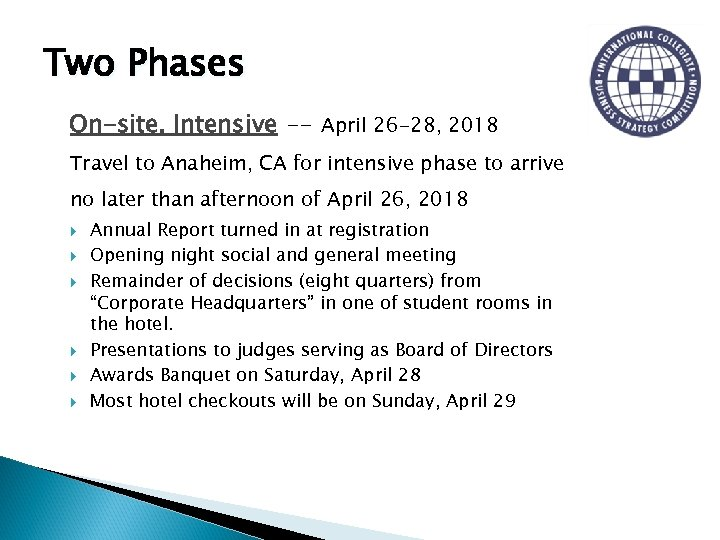 Two Phases On-site, Intensive -- April 26 -28, 2018 Travel to Anaheim, CA for