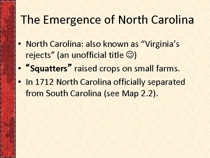 """The Emergence of North Carolina • North Carolina: also known as """"Virginia's rejects"""" (an"""