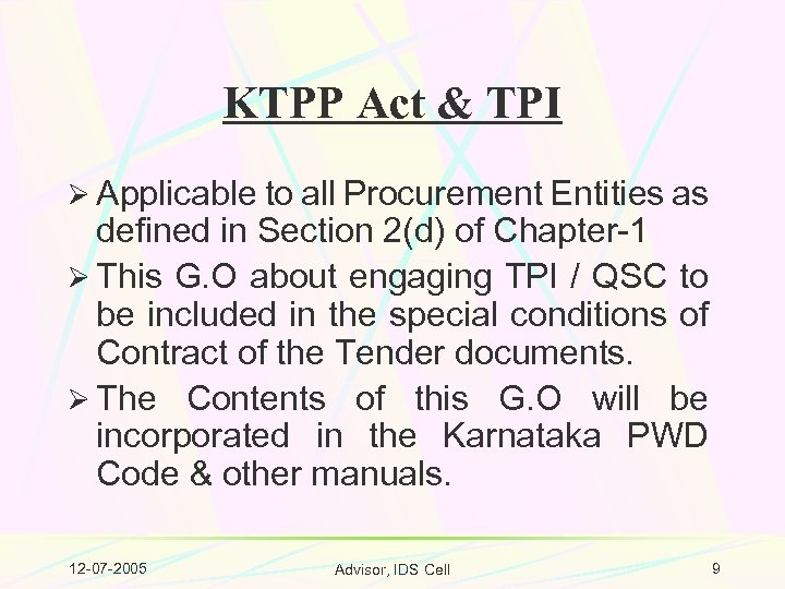 KTPP Act & TPI Ø Applicable to all Procurement Entities as defined in Section