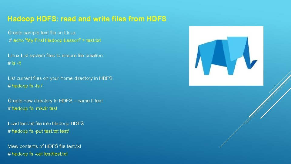 Hadoop HDFS: read and write files from HDFS Create sample text file on Linux