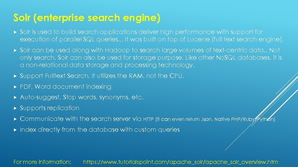 Solr (enterprise search engine) Solr is used to build search applications deliver high performance
