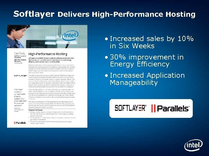Softlayer Delivers High-Performance Hosting • Increased sales by 10% in Six Weeks • 30%