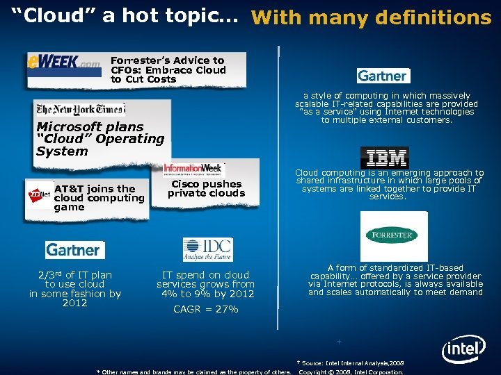 """Cloud"" a hot topic… With many definitions Forrester's Advice to CFOs: Embrace Cloud to"