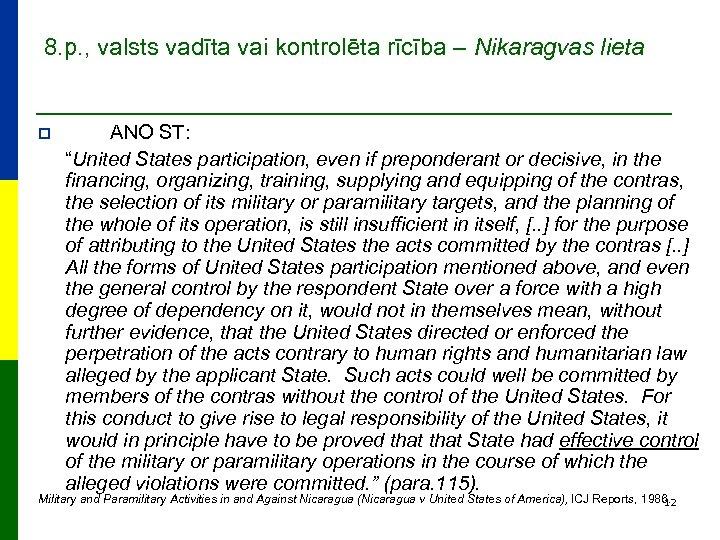 8. p. , valsts vadīta vai kontrolēta rīcība – Nikaragvas lieta p ANO ST: